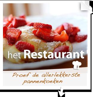 Het restaurant: Proef de allerlekkerste pannenkoeken